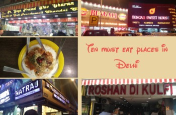Ten must eat places in Delhi